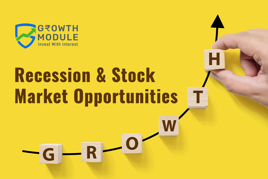 Recession & Stock market Opportunities